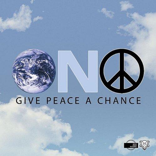 ONO: GIVE PEACE A CHANCE The International Remixes